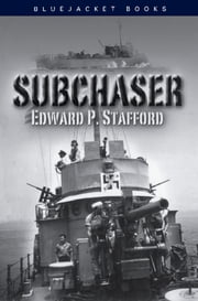 Subchaser ebook by Edward P. Stafford