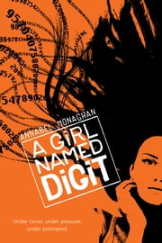 A Girl Named Digit ebook by Annabel Monaghan