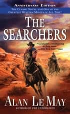 The Searchers ebook by Alan Lemay