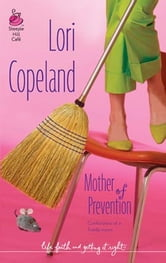 Mother of Prevention ebook by Lori Copeland