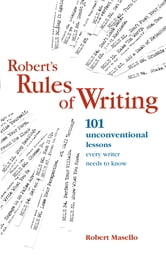 Robert's Rules of Writing ebook by Robert Masello