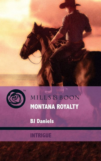 Montana Royalty (Mills & Boon Intrigue) (Whitehorse, Montana, Book 7) ebook by B.J. Daniels