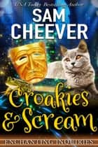 Croakies & Scream ebook by Sam Cheever