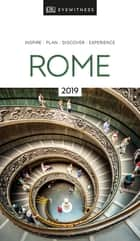 DK Eyewitness Travel Guide Rome - 2019 ebook by DK Travel