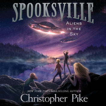 Aliens In The Sky Audiobook By Christopher Pike 9781621888017