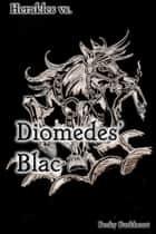 Diomedes Blac ebook by Becky Burkheart