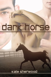 Dark Horse ebook by Kate Sherwood