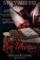 Diary of a Free Woman - Box Set ebook by Mary Abshire