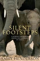 Silent Footsteps ebook by