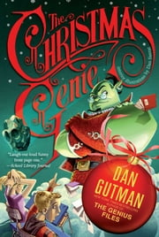 The Christmas Genie ebook by Dan Gutman,Dan Santat
