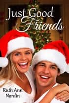 Just Good Friends ebook by
