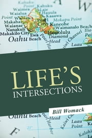 Life's Intersections ebook by Bill Womack