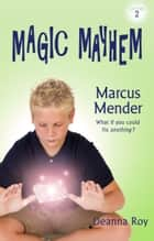 Marcus Mender ebook by Deanna Roy