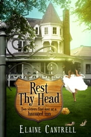 Rest Thy Head ebook by Elaine Cantrell