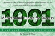 1001 Motivational Quotes for Success ebook by Thomas Vilord