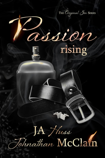 Passion Rising ebook by JA Huss,Johnathan McClain