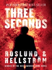 Three Seconds ebook by Anders Roslund,Borge Hellstrom,Kari Dickson