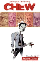 Chew Vol. 1 ebook by John Layman,Rob Guillory