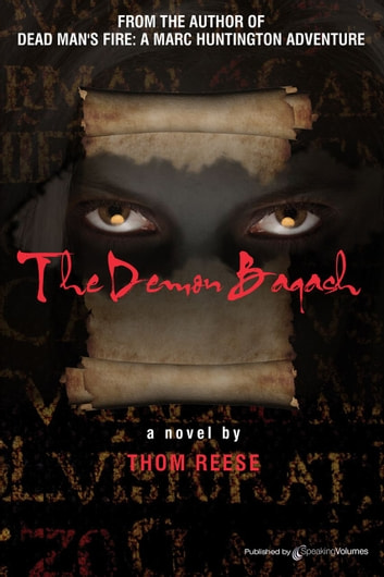 The Demon Baqash ebook by Thom Reese