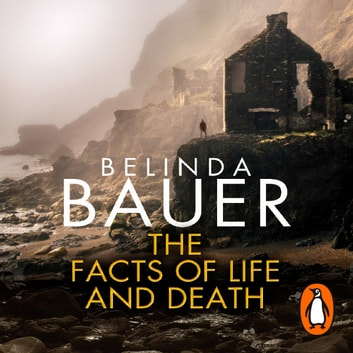 The Facts of Life and Death audiobook by Belinda Bauer