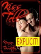 Kiss and Tell: A Wife Sharing Public Sex Short ebook by Nancy Brockton
