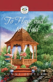 To Have and to Hold ebook by Sunni Jeffers