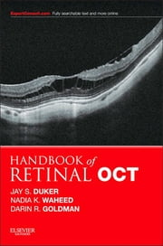 Handbook of Retinal OCT: Optical Coherence Tomography ebook by Jay S. Duker,Nadia K Waheed,Darin Goldman