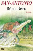Béru-Béru ebook by SAN-ANTONIO