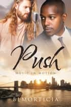 Push ebook by BLMorticia