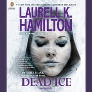 Dead Ice - An Anita Blake, Vampire Hunter Novel audiobook by Laurell K. Hamilton