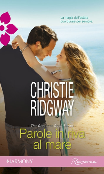 Parole in riva al mare ebook by Christie Ridgway