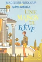 Une maison de rêve ebook by