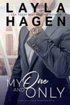 My One And Only ebook by Layla Hagen
