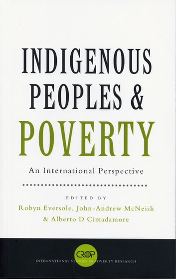Indigenous Peoples and Poverty - An International Perspective ebook by