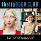 Thalia Book Club: Ann Patchett, Commonwealth audiobook by Ann Patchett