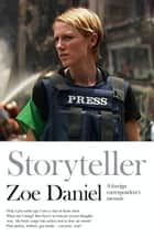 Storyteller ebook by Zoe Daniel