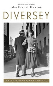 Diversey ebook by MacKinlay Kantor