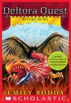 Deltora Quest #8: Return to Del ebook by Emily Rodda