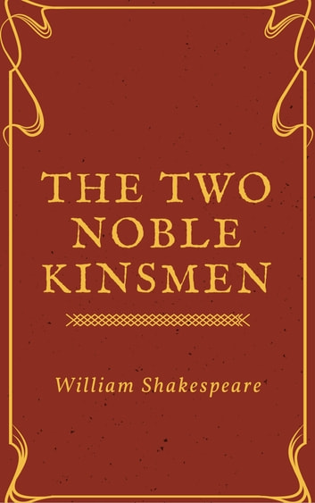 a review of shakespeares play two noble kinsmen The two noble kinsmen has a deal of material that is first rate, that, like much of shakespeare, is timelessly relevant, funny, sexy and sad it's just that the rest of it is not in the same league – and, most interestingly, the material that (in the main) shines is generally agreed not to have been penned by shakespeare.