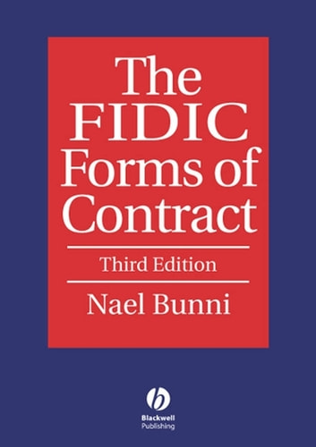 The FIDIC Forms of Contract ebook by Nael G. Bunni
