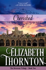 Cherished - The Devereux Trilogy - Book Three ebook by Elizabeth Thornton