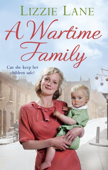 A Wartime Family ebook by Lizzie Lane