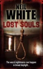 LOST SOULS 電子書 by Neil White
