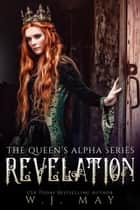 Revelation - The Queen's Alpha Series, #10 ebook by