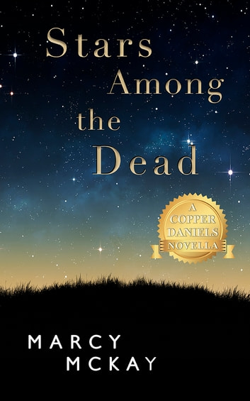 Stars Among the Dead ebook by Marcy McKay