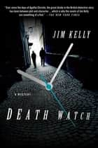 Death Watch ebooks by Jim Kelly