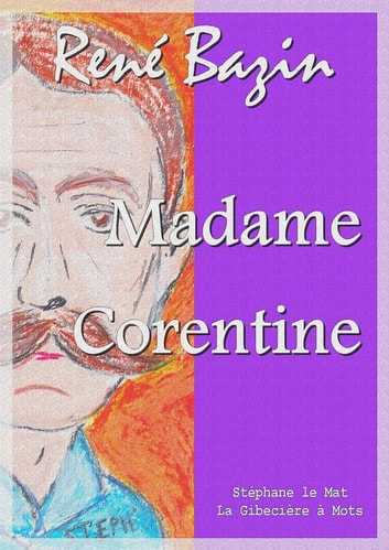 Madame Corentine ebook by René Bazin