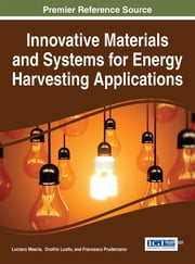 Innovative Materials and Systems for Energy Harvesting Applications ebook by Luciano Mescia,Onofrio Losito,Francesco Prudenzano