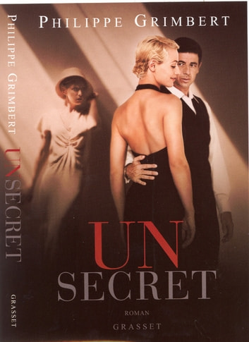 Un secret Le film ebook by Philippe Grimbert