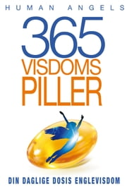 365 Visdomspiller ebook by Human Angels